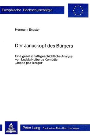 Der Januskopf des Bürgers von Engster,  Hermann