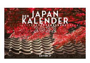 DER JAPAN KALENDER 2022 von EDITION JP von Knipphals,  Jan Philipp