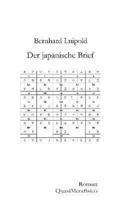 Der japanische Brief von Luipold,  Bernhard