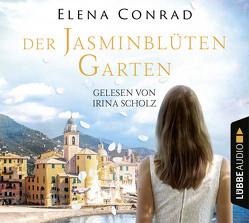 Der Jasminblütengarten von Conrad,  Elena, Scholz,  Irina