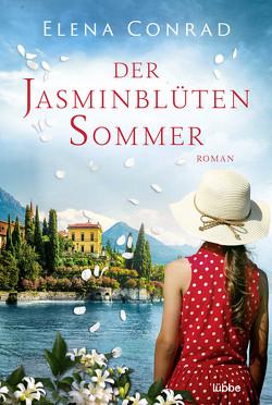 Der Jasminblütensommer von Conrad,  Elena
