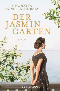 Der Jasmingarten von Agnello Hornby,  Simonetta, Koskull,  Verena von