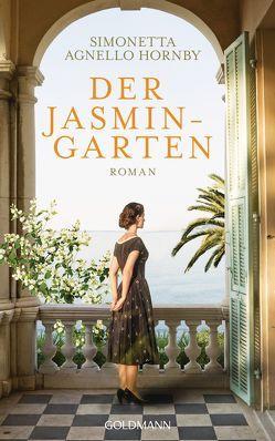 Der Jasmingarten von Agnello Hornby,  Simonetta, Koskull,  Verena