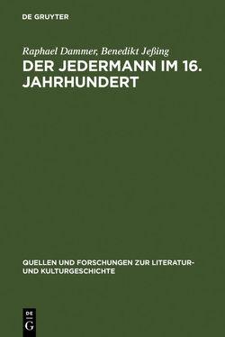 Der Jedermann im 16. Jahrhundert von Dammer,  Raphael, Jeßing,  Benedikt