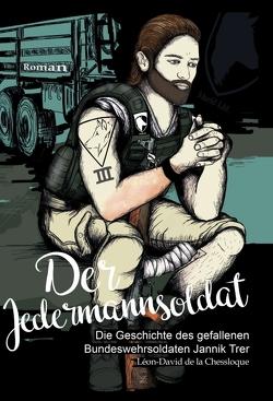 Der Jedermannsoldat von de la Chessloque,  Léon-David