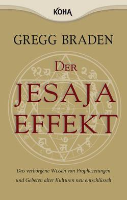 Der Jesaja Effekt von Braden,  Gregg