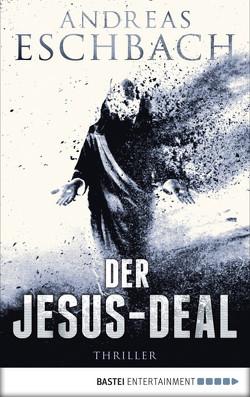 Der Jesus-Deal von Eschbach,  Andreas