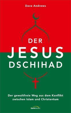 Der Jesus-Dschihad von Andrews,  Dave