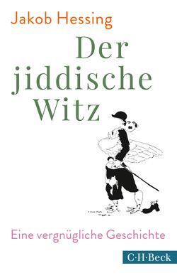 Der jiddische Witz von Hessing,  Jakob