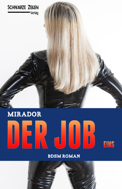 Der Job – Eins von Mirador
