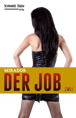 Der Job – Zwei von Mirador