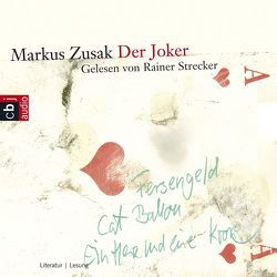 Der Joker von Ernst,  Alexandra, Strecker,  Rainer, Zusak,  Markus