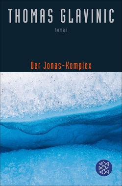 Der Jonas-Komplex von Glavinic,  Thomas
