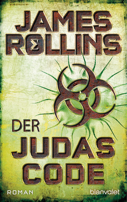 Der Judas-Code von Rollins,  James, Stöbe,  Norbert