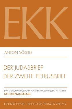 Der Judasbrief / Der zweite Petrusbrief von Vögtle,  Anton