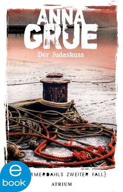 Der Judaskuss von Grue,  Anna, Sonnenberg,  Ulrich