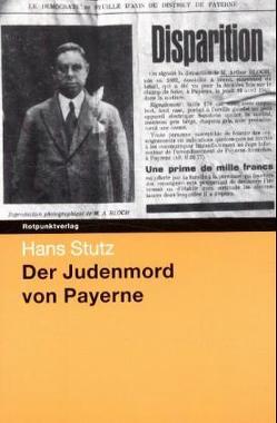 Der Judenmord von Payerne von Stutz,  Hans