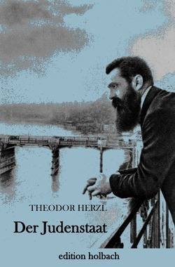 Der Judenstaat von Herzl,  Theodor
