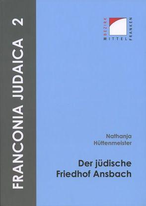 Der jüdische Friedhof Ansbach von Hecht,  Julia, Kluxen,  Andrea M., Sommer,  Bert