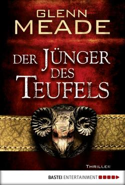 Der Jünger des Teufels von Meade,  Glenn, Meddekis,  Karin, Neuhaus,  Wolfgang