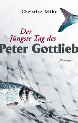 Der Jüngste Tag des Peter Gottlieb von Mähr,  Christian