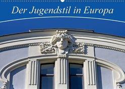 Der Jugendstil in Europa (Wandkalender 2018 DIN A2 quer) von CALVENDO,  k.A.