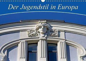 Der Jugendstil in Europa (Wandkalender 2018 DIN A3 quer) von CALVENDO,  k.A.