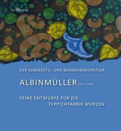Der Jugendstil- und Werkbundkünstler Albinmüller (1871–1941) von Jung,  Sabine