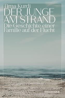Der Junge am Strand von Geese,  Lilian-Astrid, Kurdi,  Tima