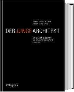 Der junge Architekt von Adrianowytsch,  Roman, Maier,  Jürgen Klaus