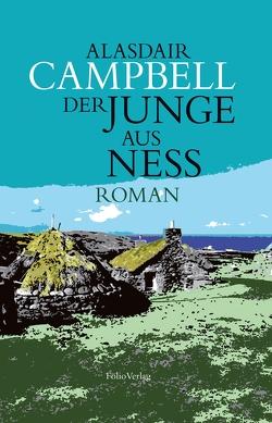 Der Junge aus Ness von Campbell,  Alasdair, Galbraith,  Iain, Oehler,  Lorenz