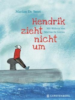 Der Junge, der nicht umziehen will (AT) von De Leeuw,  Mattias, De Smet,  Marian, Kluitmann,  Andrea