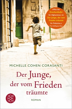 Der Junge, der vom Frieden träumte von Cohen Corasanti,  Michelle, Zöfel,  Adelheid