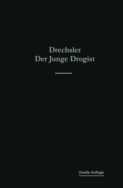Der junge Drogist von Drechsler,  Emil