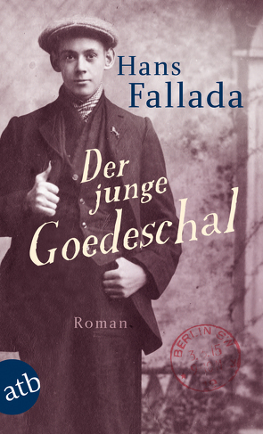 Der junge Goedeschal von Fallada,  Hans