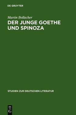 Der junge Goethe und Spinoza von Bollacher,  Martin