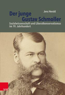 Der junge Gustav Schmoller von Herold,  Jens