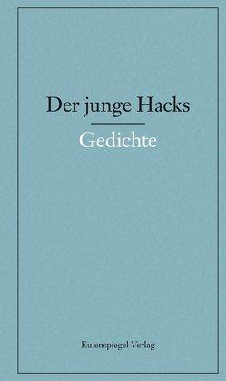 Der junge Hacks 1 von Hacks,  Peter, Nickel,  Gunther