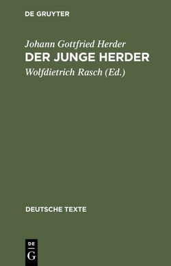 Der junge Herder von Herder,  Johann Gottfried, Rasch,  Wolfdietrich
