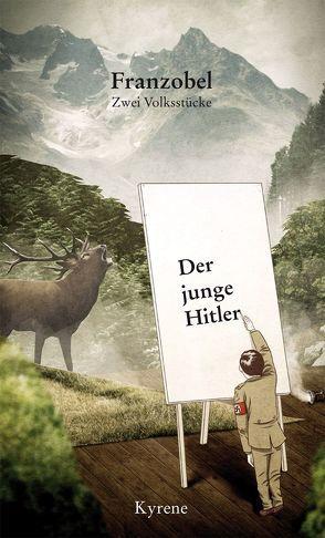 Der junge Hitler von Franzobel
