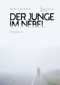Der Junge im Nebel von Ebenho,  Ben
