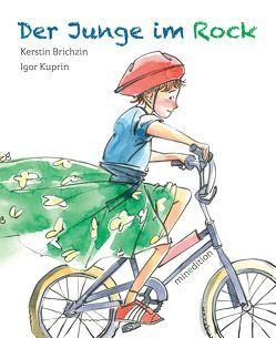 Der Junge im Rock von Brichzin,  Kerstin, Kuprin,  Igor
