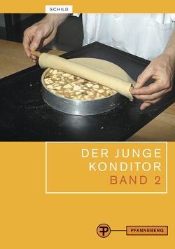 Der junge Konditor Band 2 von Decker,  Ralph, Schild,  Egon