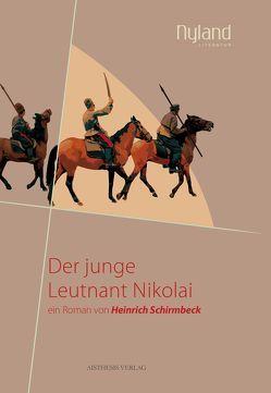 Der junge Leutnant Nikolai von Funk,  Gerald, Schirmbeck,  Heinrich