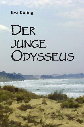 Der junge Odysseus von Döring,  Eva, Sartorius,  Rainer