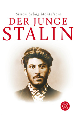 Der junge Stalin von Rullkötter,  Bernd, Sebag Montefiore,  Simon