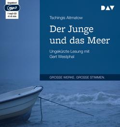Der Junge und das Meer von Aitmatow,  Tschingis, Kossuth,  Charlotte, Westphal,  Gert