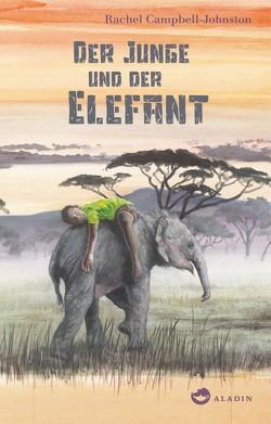 Der Junge und der Elefant von Campbell-Johnston,  Rachel, Diestelmeier,  Katharina, von Gierke,  Henning