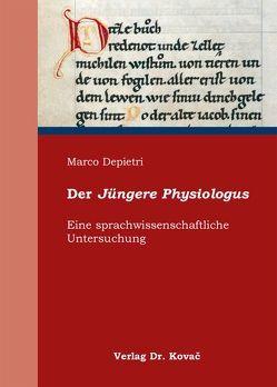Der Jüngere Physiologus von Depietri, Marco