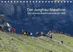 Der Jungfrau-Marathon / CH-Version (Tischkalender 2018 DIN A5 quer) von Eppele,  Klaus